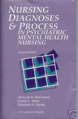 NURSING DIAGNOSES AND PROCESS IN PSYCHIATRIC MENTAL HEA