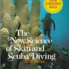 THE NEW SCIENCE OF SKIN AND SCUBA DIVING sixth edition