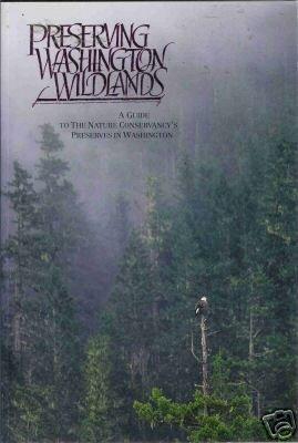PRESERVING WASHINGTON WILDLANDS By D. G. Gordon