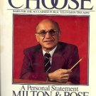 FREE TO CHOOSE a personal statement Milton & R Friedman