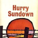 HURRY SUNDOWN A TUMULTUOUS NOVEL OF PASSION AND PRIDE B