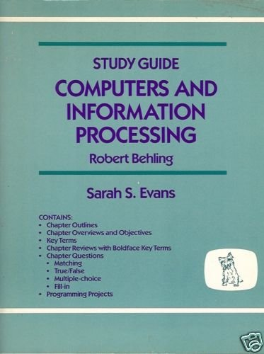 STUDY GUIDE COMPUTERS AND INFORMATION PROCESSING