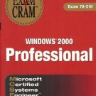 EXAM CRAM MCSE 70-210 WINDOWS 2000 PROFESSIONAL