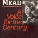 MARGARET MEAD A VOICE FOR THE C ENTURY ROBERT CASSIDY