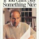 IF YOU CAN'T SAY SOMETHING NICE CALVIN TRILLIN