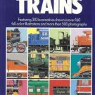 THE GREAT BOOK OF TRAINS FEATURING 310 LOCOMOTIVES SHOW
