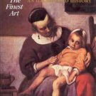 NURSING THE FINEST ART ILLUSTRATED HISTORY