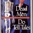 DEAD MEN DO TELL TALES STRANGE & FASCINATING CASES OF