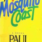 THE MOSQUITO COAST A NOVEL PAUL THEROUX