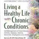 LIVING A HEALTHY LIFE WITH CHRONIC CONDITIONS REMARKABL