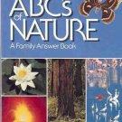ABC'S OF NATURE A FAMILY ANSWER BOOK