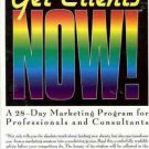 GET CLIENTS NOW! A 28 DAY MARKETING PROGRAM FOR PROFESS