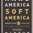 HARD AMERICA SOFT AMERICA COMPETITION CODDLING & BATTLE