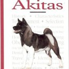 AKITAS A NEW OWNER'S GUIDE TO AKITAS 2001