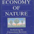 THE ECONOMY OF NATURE, RETHINKING THE CONNECTION BETWEE