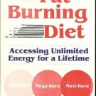 THE FAT BURNING DIET ACCESSING UNLIMITED ENERGY FOR A L