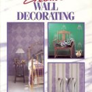 CREATING YOUR HOME CREATIVE WALL DECORATING
