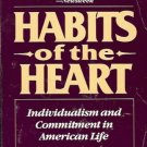 HABITS OF THE HEART INDIVIDUALISM & COMMITMENT IN AMERI