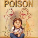 DIVORCE POISON PROTECTING THE PARENT CHILD BOND FROM A