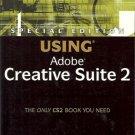 SPECIAL EDITION USING ADOBE CREATIVE SUITE 2