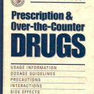 PRESCRIPTION & OVER THE COUNTER DRUGS USAGE INFORMATION