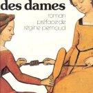 LA CHAMBRE DES DAMES ROMAN PREFACE DE REGINE PERNOUD
