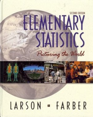 ELEMENTARY STATISTICS PICTURING THE WORLD 2ND EDITION