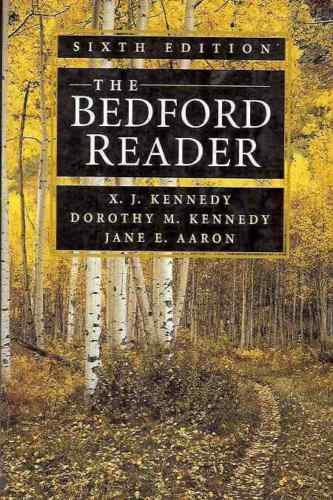 bedford reader If searched for the book the bedford reader, ninth edition by dorothy m kennedy in pdf format, then you have come on to the correct site we present the full option of this ebook in doc, djvu, txt, pdf.