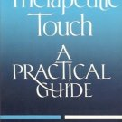 THERAPEUTIC TOUCH A PRACTICAL GUIDE JANET MACREA
