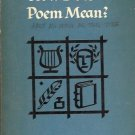 HOW DOES A POEM MEAN? JOHN CIARDI 1959