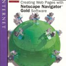 CREATING WEB PAGES WITH NETSCAPE NAVIGATOR GOLD SOFTWAR