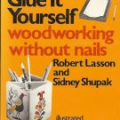 GLUE IT YOURSELF WOODWORKING WITHOUT NAILS LASSON