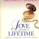 LOVE FOR LIFETIME BUILDING A MARRIAGE THAT WILL GOT HE