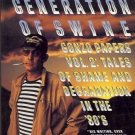 GENERATION OF SWIN GONZO PAPERS VOL. 2 TALES OF SHAME &