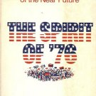 THE SPIRIT OF '76 POLITICAL NOVEL OF THE NEAR FUTURE