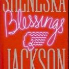 BLESSINGS BY SHENESKA JACKSON