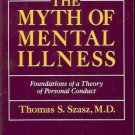 THE MYTH OF MENTAL ILLNESS FOUNDATIONS OF THEORY OF PER