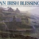 AN IRISH BLESSING PHOTOGRAPHIC INTERPRETATION BY CYRIL