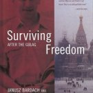 SURVIVING FREEDOM AFTER GULAG