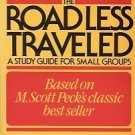 EXPLORING THE ROADLESS TRAVELED STUDY GUIDE FOR SMALL G