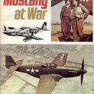 MUSTANG  AT WAR ROGER A FREEMAN 1974