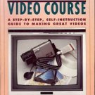 JOHN HEDGECOE'S COMPLETE VIDEO COURSE