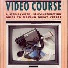 JOHN HEDGECOE'S COMPLETE VIDEO COURSE