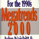 TEN NEW DIRECTIONS FOR THE 1990's megatrends 2000