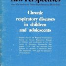 CHRONIC RESPIRATORY DISEASES IN CHILDREN & ADOLESCENTS