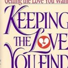 KEEPING THE LOVE YOU FIND A GUIDE FOR SINGLES