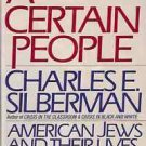 A CERTAIN PEOPLE AMERICAN JEWS & THEIR LIVES TODAY