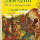 POCAHONTAS & CAPTAIN JOHN SMITH STORY OF VIRGINIA COLON