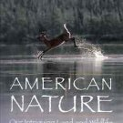 AMERICAN NATURE OUR INTRIGUING LAND & WILDLIFE READER'S