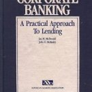 CORPORATE BAKING A PRACTICAL APPROACH TO LENDING